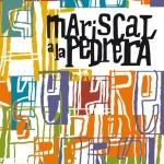 Mariscal a la Pedrera - Catálogo